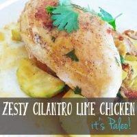 Zesty Cilantro Lime Chicken