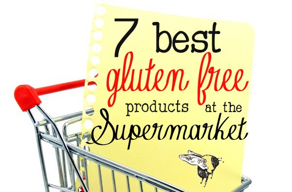 7 Best Gluten Free Foods at the Supermarket