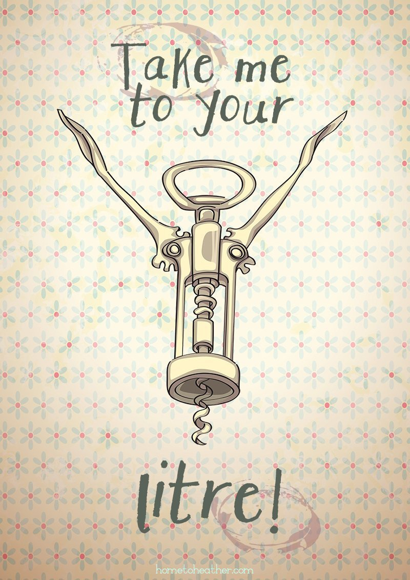 Take me to your Litre – Free Printable