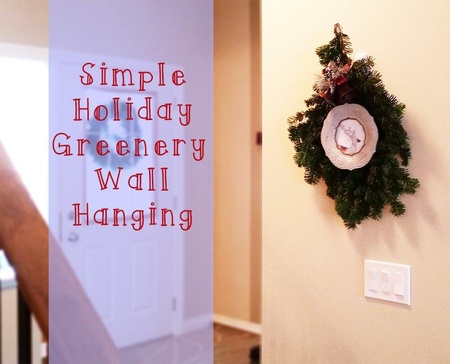 holiday greenery wall hanging